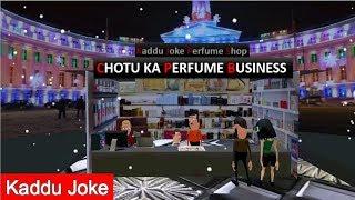 MAKE JOKE OF - CHOTU KA PERFUME BUSINESS - Kaddu Joke | MJO | FUNNY ANIMATED SHORT VIDEO