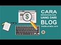 Cara hasilkan banyak uang dari blog dengan google Adsense (HD)