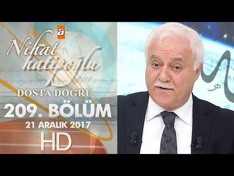 Nihat Hatipoğlu ile Dosta Doğru - 21 Aralık 2017
