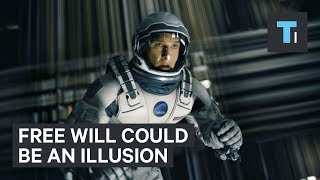 Neuroscientist explains why free will could be an illusion