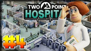 Hospital Expansion – Two Point Hospital Gameplay – Let's Play Part 4