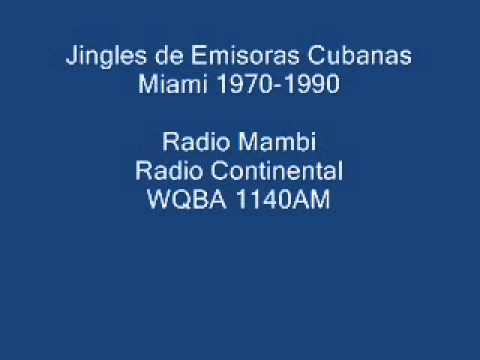 Emisoras Cubanas Miami Jingles- 1970 a 1990