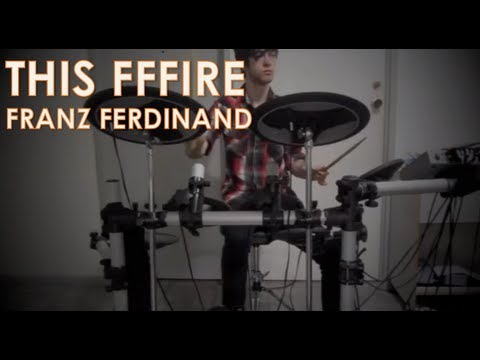 Franz Ferdinand - This Fffire: Electric Drum Cover