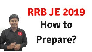 RRB JE 2019 _ How to Prepare?