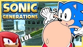 KNUCKLES THINKS I'M FAT!! Sonic Play's Sonic Generations Part 3