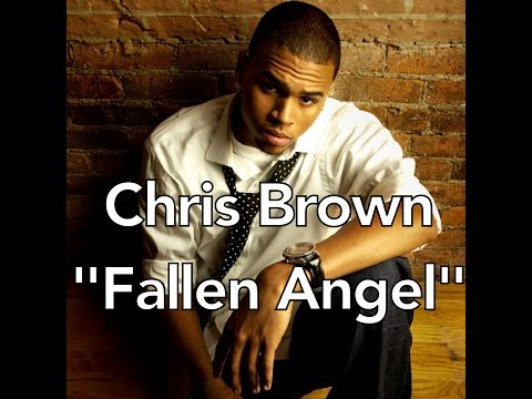 Chris Brown Fallen Angel Lyrics on Chris Brown   Fallen Angel  Cdq  No Shout  Lyrics    Vxv  Videos X Vos
