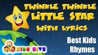 Twinkle Twinkle Little Star Lyrics | Best Rhymes of 2019 | Popular kids songs | Kids Hive