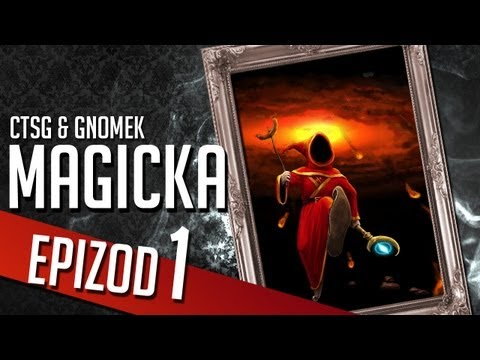 Magicka - Chapter 1 (CTSG87 & Gamenomia)
