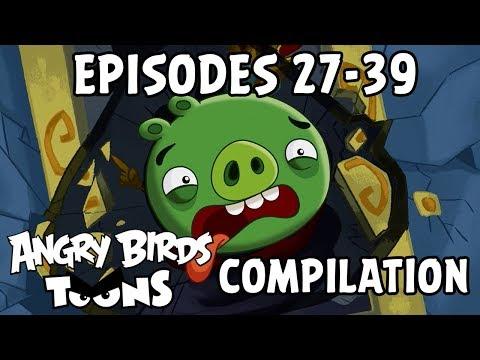 Angry Birds Toons Compilation | Season 1 Mashup | Ep27-39