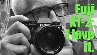 Fuji XT-2: I love it.
