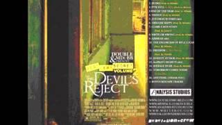 The Devil's Double - Kyle Lucas aka Double - Best Kept Secret Volume 2: The Devil's Reject (FULL 2006 MIXTAPE)