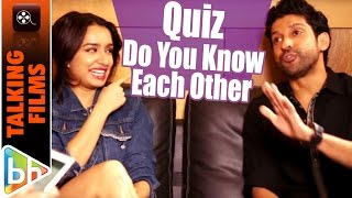Farhan Akhtar, Shraddha Kapoor's Talking Films Quiz: How Well Do You Know Each Other
