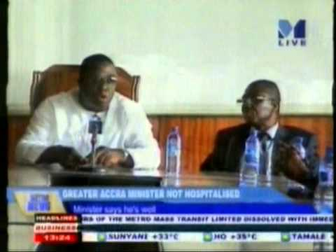 Greater Accra Minister not hospitalised and says he's well