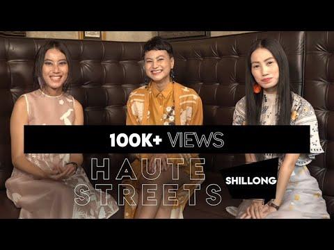 #HauteStreets Episode 4: Shillong | Hauterfly| Scherezade Shroff