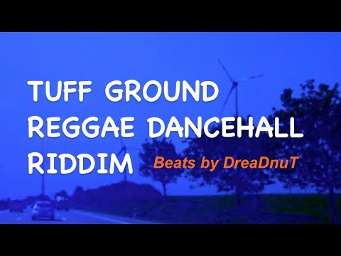 New Reggae Dancehall Instrumental (beat) Tuff Ground Riddim 2013 (music By Dreadnut) video