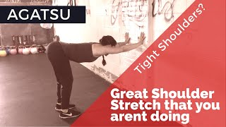 Shoulder Stretch- Great Exercise That You Aren