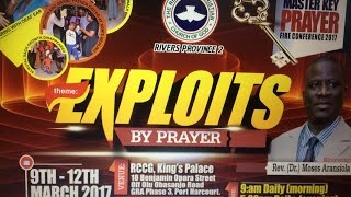 RCCG RIVERS PROVINCE 2 MASTER KEY PRAYER CONFERENCE 2017 Day 3