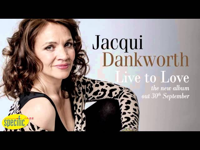 Jacqui Dankworth - Sweet Devotion