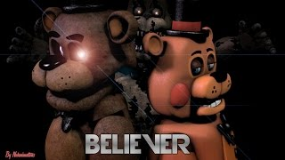 Download Lagu [FNAF SFM] Believer (By Imagine Dragons) Gratis STAFABAND