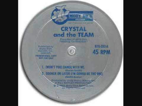 (Wont You) Dance With Me - Crystal and The Team