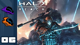 Let's Play Halo Reach [Co-Op Campaign] - PC Gameplay Part 6 - Exodus