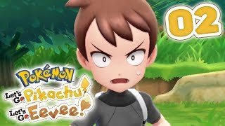 LET'S PLAY Pokémon Let's Go! Pikachu & Let's Go! Eevee - Part 02: Route 22 and SECOND Rival Battle!