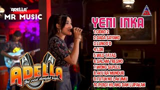 Download lagu YENI INKA FULL ALBUM ADELLA TERBARU