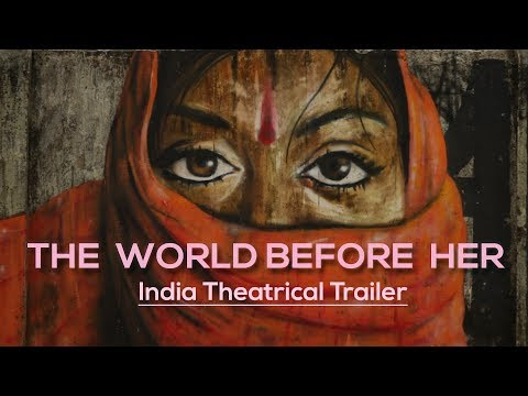 The World Before Her: Official India Trailer