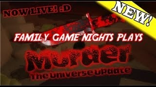 Family Game Nights Plays: Roblox - Murder Updated (PC)