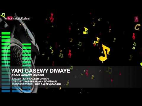 Official : Yari Gasewy Diwaye Full (HD) Song | T-Series Kashmiri Music | Arif Saleem Qadari