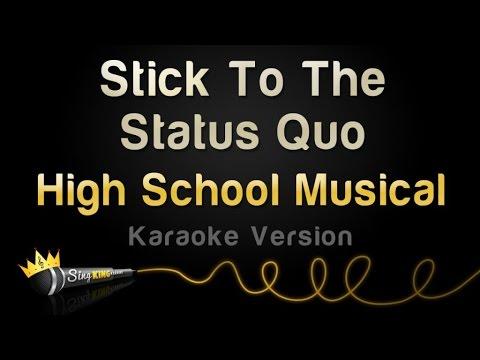 High School Musical - Stick To The Status Quo (Karaoke Version)