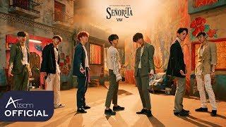 VAV(브이에이브이)_Senorita_Music Video