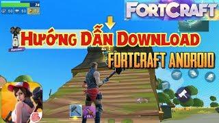Fortnite Mobile : Hướng Dẫn Download FortCraft Bản Thử Nghiệm Cho Thiết Bị Android / iOS