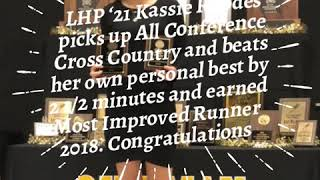 LHP '21 Kassie Rhodes picks up All Conference Cross Country and beats her own personal best by 2 1/…