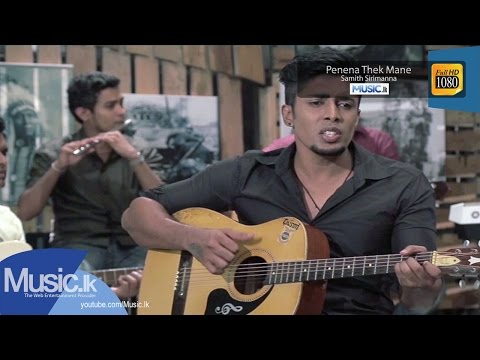 Penena Thek Mane - Samith Sirimanna