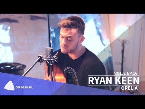 RYAN KEEN Original Track ORELIA: TEAfilms Live Sessions Vol.2 Ep.16