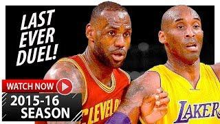 LeBron James vs Kobe Bryant LAST Duel Highlights (2016.03.10) Lakers vs Cavaliers - LEGENDARY!