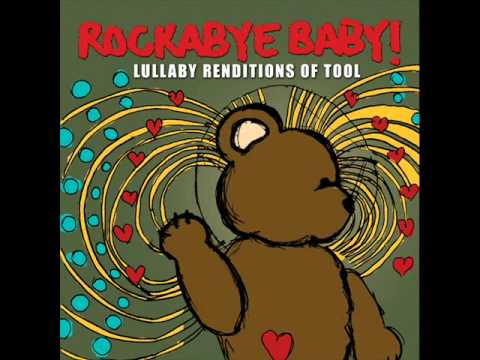 Schism - Lullaby Renditions of Tool - Rockabye Baby!