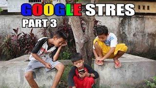 MBAH GOOGLE STRES || PART 3