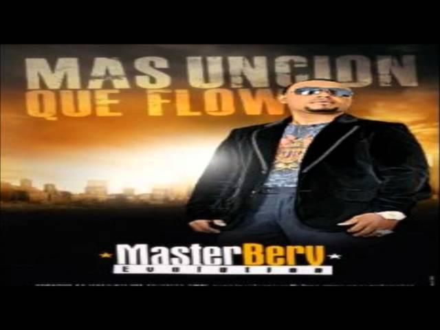 El Amor - Master Berry   Mas Uncion Que Flow (Completa)