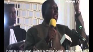 Procès du 4 mars 2012  Audition du Colonel Marcel Ntsourou (1ère partie)