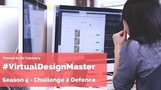 Virtual Design Master Season 4 - Challenge 2 Judgement day!