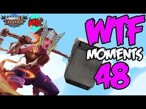 Mobile Legends WTF Moments Episode 48