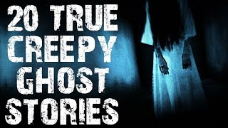 20 TRUE Creepy & Terrifying Paranormal Ghost Stories | (Scary Stories)