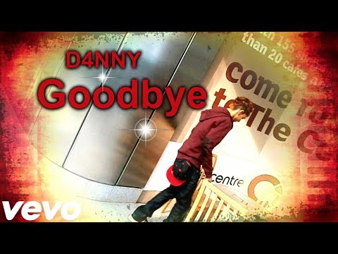 D4nny - Goodbye (official Music Video) video