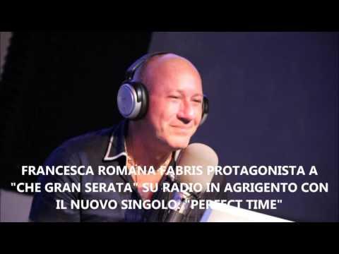 "FRANCESCA FABRIS PROTAGONISTA A ""CHE GRAN SERATA"" SU RADIO IN AGRIGENTO"