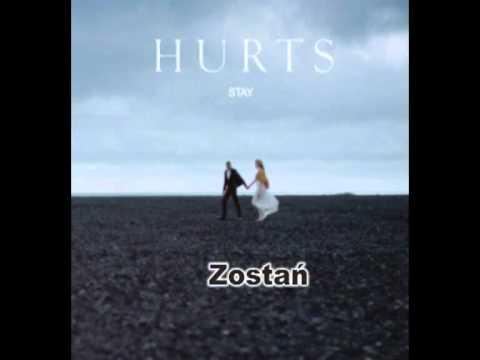 Hurts - Stay tłumaczenie pl