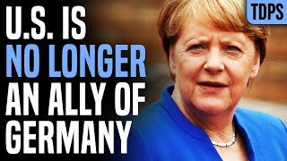 DISASTER: Germany Hints US No Longer an Ally Under Trump