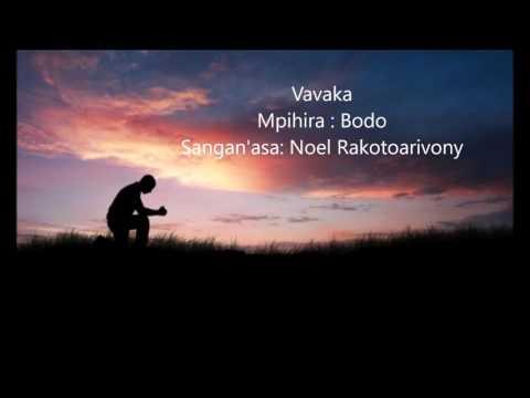 """""""Vavaka"""" sangan'asa: Noel Rakotoarivony, mpihira : BODO thumbnail"""