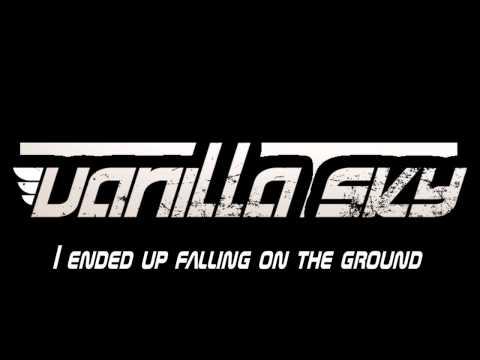 Vanilla Sky - Break It Out